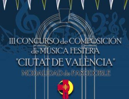 """III Concurso de Composición de Música Festera """"Ciudad de Valencia"""", modalidad pasodoble. VALENCIA"""